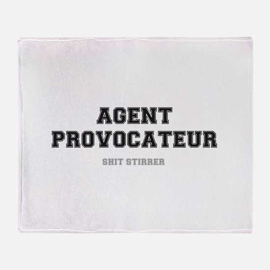 AGENT PROVOCATEUR - SHIT STIRRER Throw Blanket