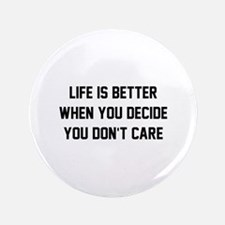 "Don't Care 3.5"" Button"