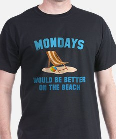 Mondays On The Beach T-Shirt