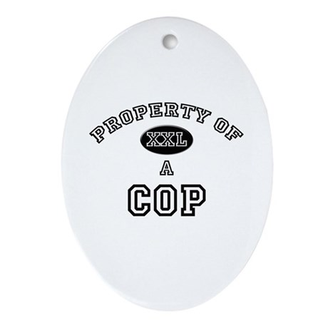 Property of a Cop Oval Ornament
