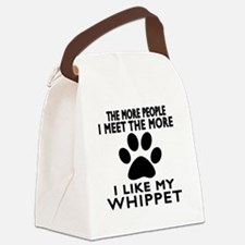 I Like More My Whippet Canvas Lunch Bag