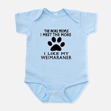I Like More My Weimaraner Infant Bodysuit