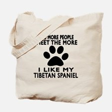 I Like More My Tibetan Spaniel Tote Bag