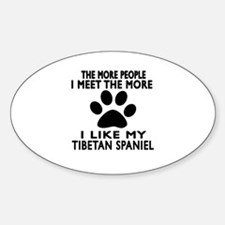 I Like More My Tibetan Spaniel Decal
