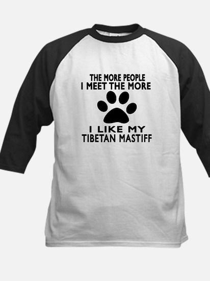 I Like More My Tibetan Mastif Kids Baseball Jersey