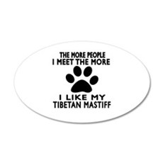 I Like More My Tibetan Masti Wall Decal