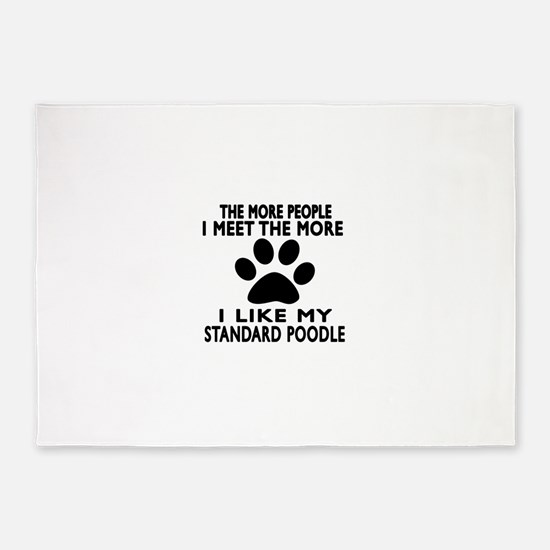 I Like More My Standard Poodle 5'x7'Area Rug