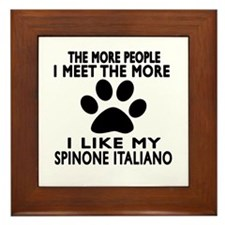 I Like More My Spinone Italiano Framed Tile