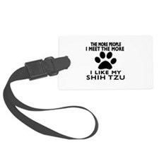 I Like More My Shih Tzu Luggage Tag