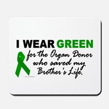 I Wear Green 2 (Saved My Brother's Life) Mousepad