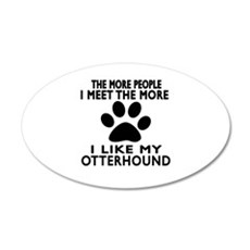 I Like More My Otterhound Wall Decal