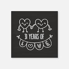 """31st Anniversary Gift Chalk Square Sticker 3"""" x 3"""""""