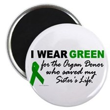 I Wear Green 2 (Saved My Sister's Life) Magnet