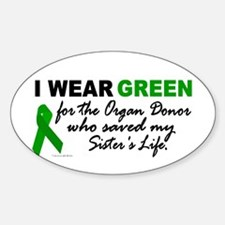 I Wear Green 2 (Saved My Sister's Life) Decal
