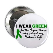 I Wear Green 2 (Saved My Husband's Life) Button