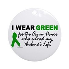 I Wear Green 2 (Saved My Husband's Life) Ornament