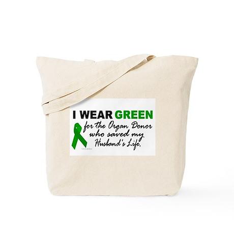 I Wear Green 2 (Saved My Husband's Life) Tote Bag