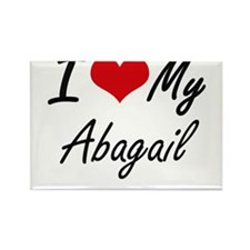 I love my Abagail Magnets