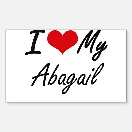 I love my Abagail Decal