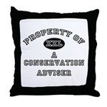 Property of a Conservation Adviser Throw Pillow