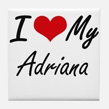 I love my Adriana Tile Coaster