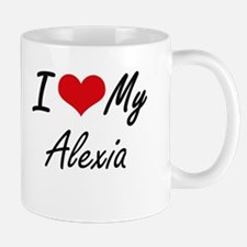 I love my Alexia Mugs