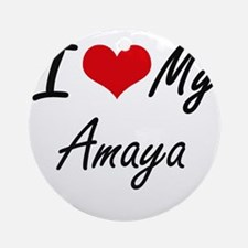 I love my Amaya Round Ornament