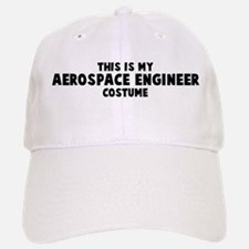 Aerospace Engineer costume Baseball Baseball Cap