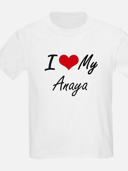 I love my Anaya T-Shirt