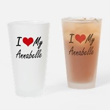 I love my Annabelle Drinking Glass