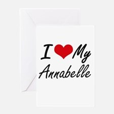 I love my Annabelle Greeting Cards
