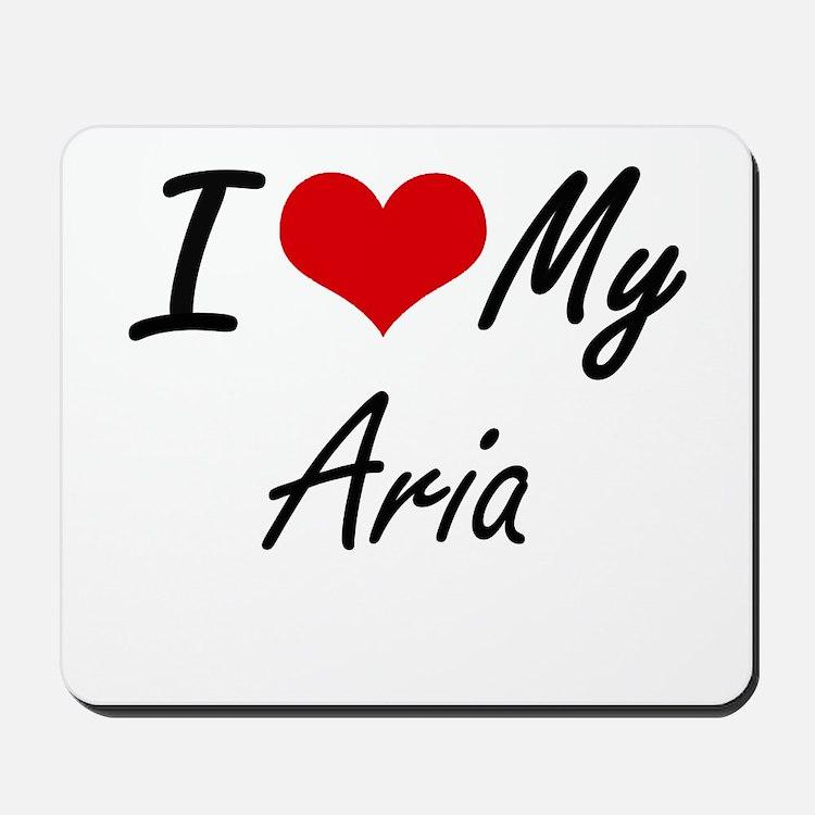 I love my Aria Mousepad