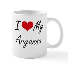 I love my Aryanna Mugs