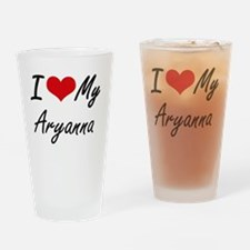 I love my Aryanna Drinking Glass