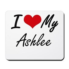 I love my Ashlee Mousepad