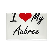I love my Aubree Magnets