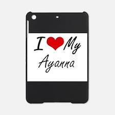 I love my Ayanna iPad Mini Case