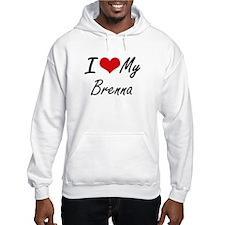 I love my Brenna Hoodie