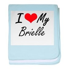 I love my Brielle baby blanket