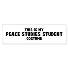 Peace Studies Student costume Bumper Bumper Sticker