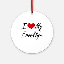 I love my Brooklyn Round Ornament