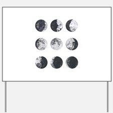 Moon Phases Yard Sign