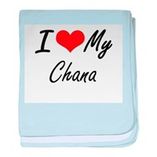 I love my Chana baby blanket