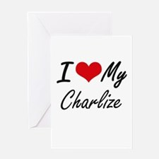 I love my Charlize Greeting Cards