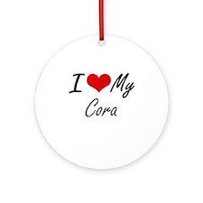 I love my Cora Round Ornament