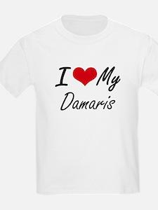 I love my Damaris T-Shirt