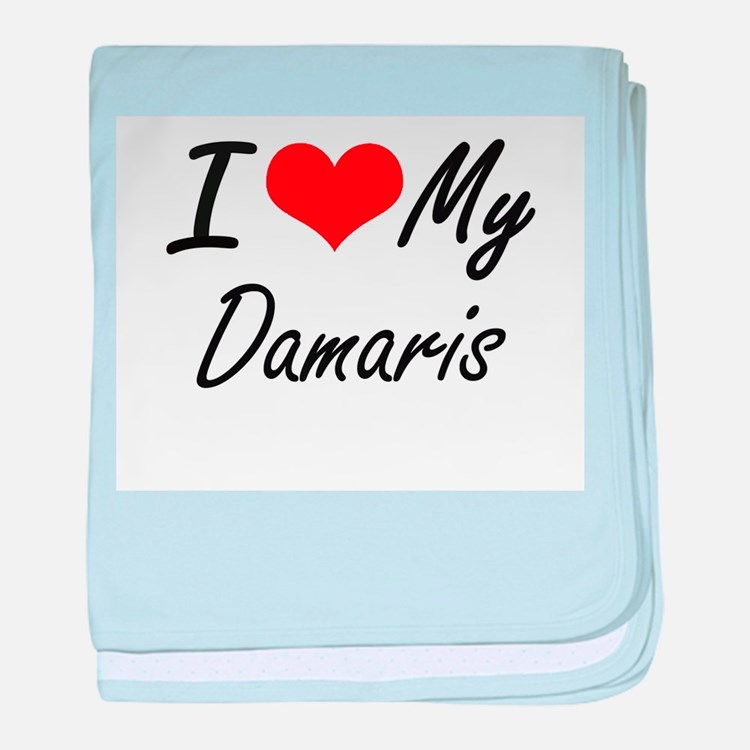 I love my Damaris baby blanket