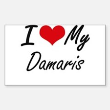I love my Damaris Decal
