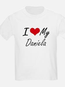 I love my Daniela T-Shirt