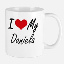 I love my Daniela Mugs